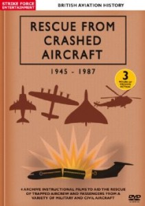 Rescue From Crashed Aircraft 1945-1987