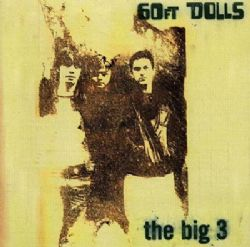 The Big 3 - DELUXE EXPANDED EDITION