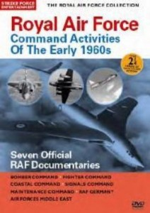 Royal Air Force - Command Activities Of The Early 1960s Seven Official RAF Documentaries