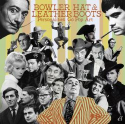 Bowler Hat & Leather Boots (Personalities Go Pop Art)