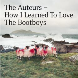 How I Learned To Love The Bootboys: Expanded Edition