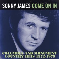 Come On In ~Columbia And Monument Country Hits 1972-1979
