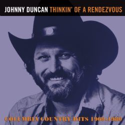 Thinkin' of a Rendezvous, columbia country hits 1969-1980