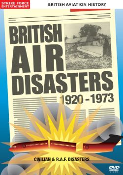 British Air Disasters 1920-1973