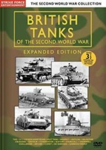British Tanks Of The Second World War: Expanded Edition DVD