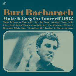 Burt Bacharach: Make it Easy on Yourself 1962