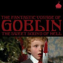 The Fantastic Voyage Of Goblin