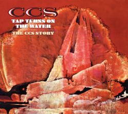 Tap Turns on the Water – The CCS Story 2CD