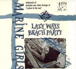 Lazy Ways / Beach Party