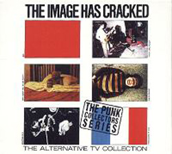 The Image Has Cracked - The ATV Collection
