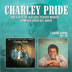 Someone loves you honey by charley pride song download