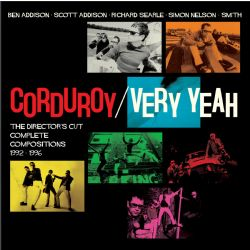 Very Yeah - The Director's Cut: Complete Compositions 92-96 4CD