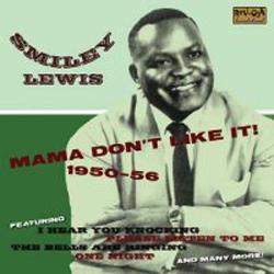 Mama Don't Like It! 1950-56