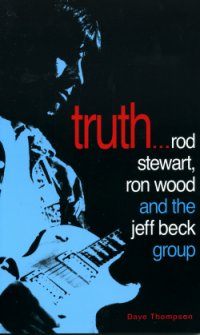 Truth... Rod Steward, Ron Wood And The Jeff Beck Group