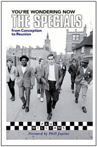 You're Wondering Now - The Specials From Conception