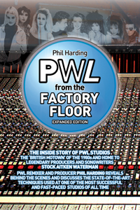PWL - From The Factory Floor (Expanded Edition)