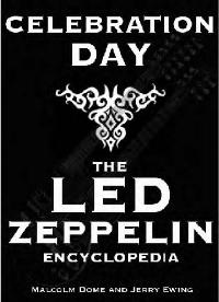 Celebration Day - The Led Zeppelin Encyclopedia