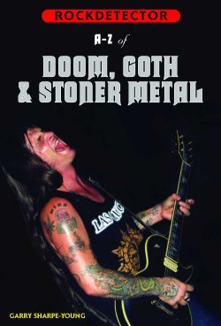 Rockdetector: A To Z of Doom, Gothic & Stoner Metal