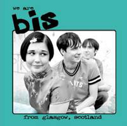 We Are Bis From Glasgow, Scotland