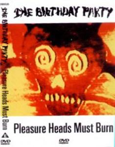 Pleasure Heads Must Burn