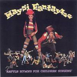 Battle Hymns For Children Singing The Best Of Haysi Fantayzee