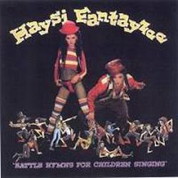 Battle Hymns For Children Singing The Best Of Haysi Fantayzee