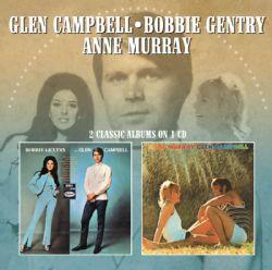 BOBBIE GENTRY & GLEN CAMPBELL, ANNE MURRAY / GLEN CAMPBELL