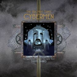 The ArcHive Tapes: Cybermen 4CD set