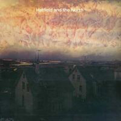 Hatfield and The North – Expanded Edition