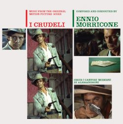 I Crudeli (The Cruel Ones): Vinyl LP Edition