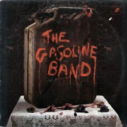 The Gasoline Band: Remastered Edition