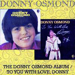 Donny Osmond Album / To You With Love, Donny