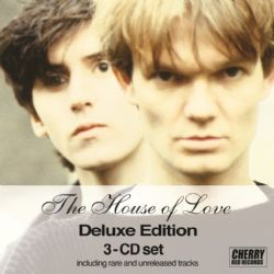 The House Of Love 3CD Deluxe Edition