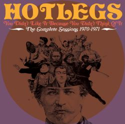 You Didn't Like It Because You Didn't Think Of It, The Complete Sessions 1970-71