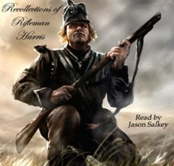 Recollections of Rifleman Harris (Talking book)