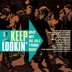 Keep Lookin' - 80 More Mod, Soul & Freakbeat Nuggets