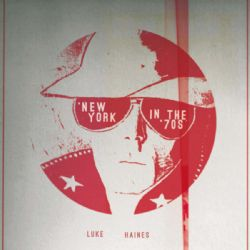 "New York In The 70s: Limited 12"" Vinyl Edition"