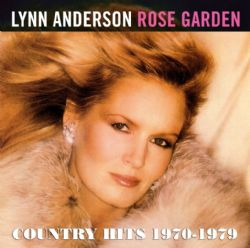 Rose Garden : Country Hits 1970-1979
