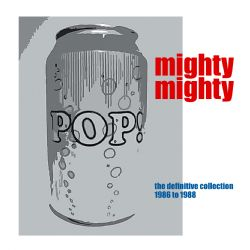 Pop Can! The Definitive Collection 1986 to 1988. 2CD