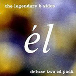 El The Legendary B Sides