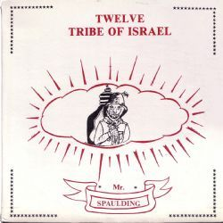 Twelve Tribe Of Israel: Anthology - Limited Vinyl LP Edition