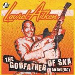Anthology - The Godfather Of Ska