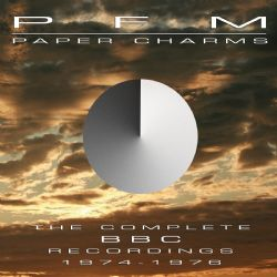 Paper Charms: The Complete BBC Recordings 1974-1976 (2CD/1DVD Edition)