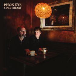 Phoneys & The Freaks
