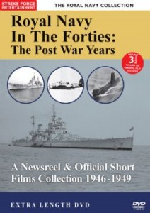 The Royal Navy In The Forties: The Post War Years