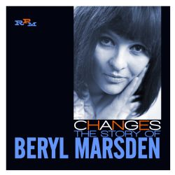 Changes ~ The Story Of Beryl Marsden