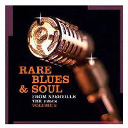 Rare Blues & Soul From Nashville - The 1960s Volume 2