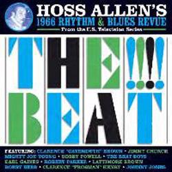 Hoss Allen's 1966 Rhythm & Blues Revue The !!!! Beat
