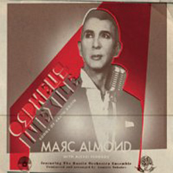 Marc Almond in Orpheus In Exile - The Songs Of Vadim Kozin