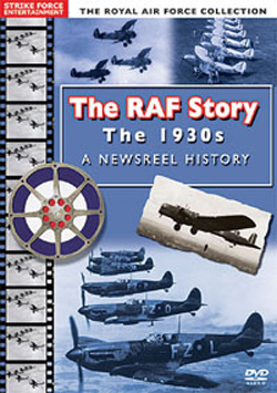 RAF Story (The) - The 1930s - A Newsreel History